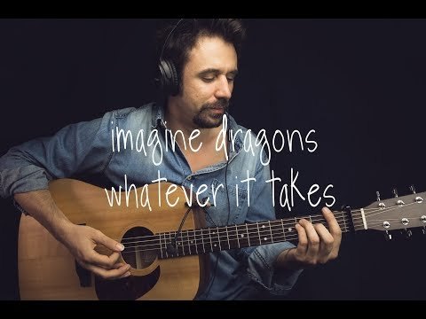 Imagine Dragons - Whatever It Takes Guitar Tutorial / Lesson Guitar Cover How To play