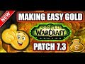 ✔ How to make easy gold in WoW Legion Patch 7.3 😀