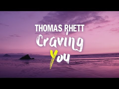 Thomas Rhett  Craving You Lyrics