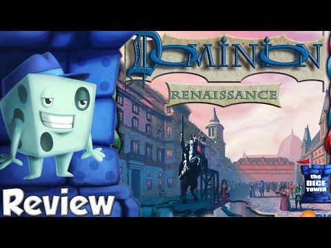 Dominion: Renaissance Review - with Tom Vasel