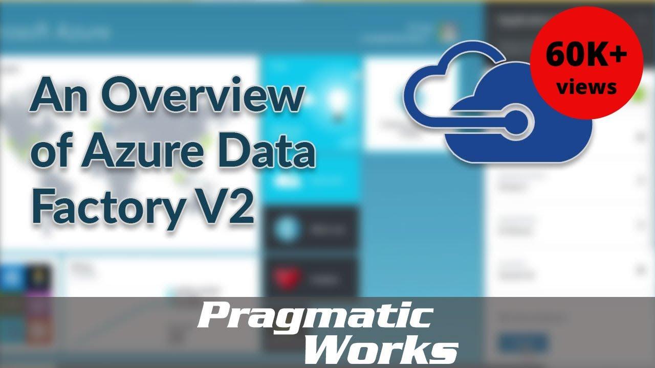 Azure Data Factory v2 Tutorial for Beginners