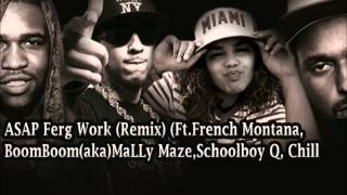 ASAP Ferg - Work Remix ft. ASAP Rocky, French Montana, Mally Maze & SchoolBoy Q (Official Video BTS