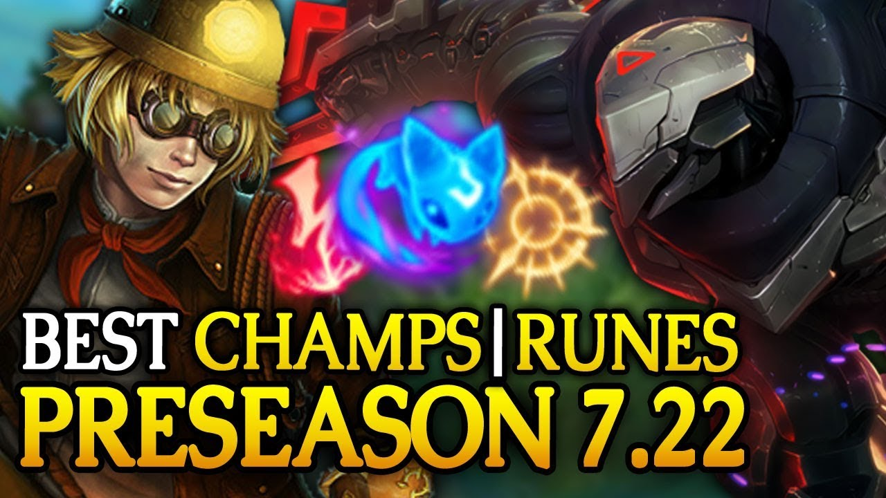 Best Champions Runes In Preseason For Every Role Patch 7 22 League Of Legends Youtube