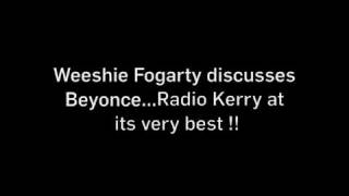Gambar cover Weeshie disusses Beyonce..Radio Kerry at its very best !!