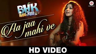 Aa Jaa Mahi Ve Song | BHK Bhalla@Halla.Kom | Ujjwal Rana, Inshika Bedi, Manoj Pahwa & Seema Pahwa