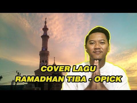 COVER LAGU OPICK - RAMADHAN TIBA