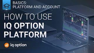 How to use IQ Option platform? Web.