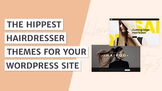 Best Hairdresser & Beauty WordPress Themes
