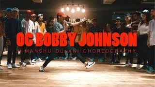 Que - OG Bobby Johnson || Himanshu Dulani Dance Choreography