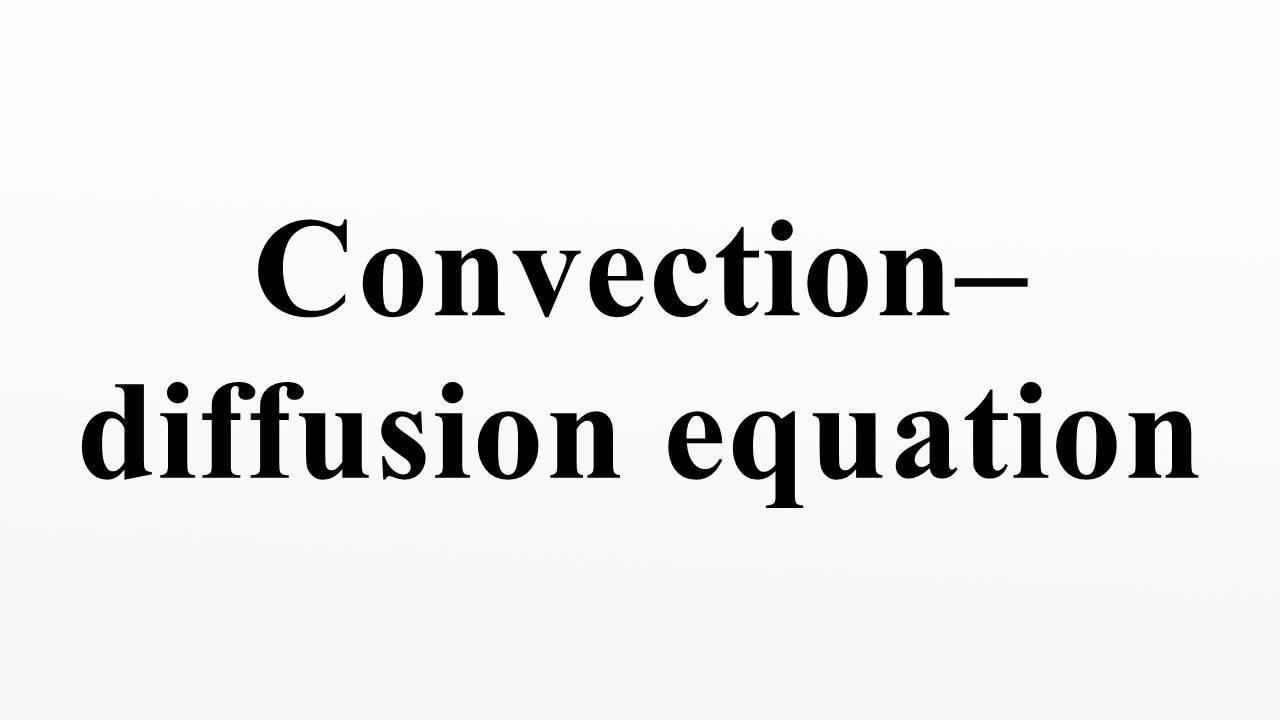 Convection–diffusion equation