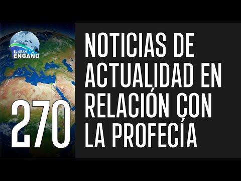 270. Noticias de actualidad en relación con la profecía.