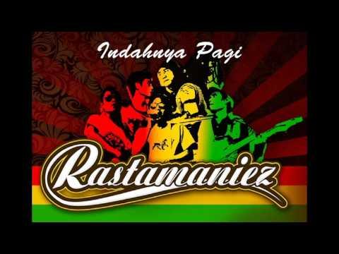 Rastamaniez - Indahnya Pagi (Reggae Mojokerto)