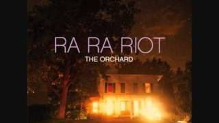 Watch Ra Ra Riot You And I Know video