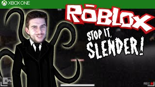 ★ROBLOX STOP IT SLENDER 2!!! - Jumpscares - Escaping Like A Boss - [XBOX ONE]★