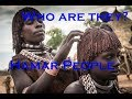 Who Are They? Hamar People, Ethiopia