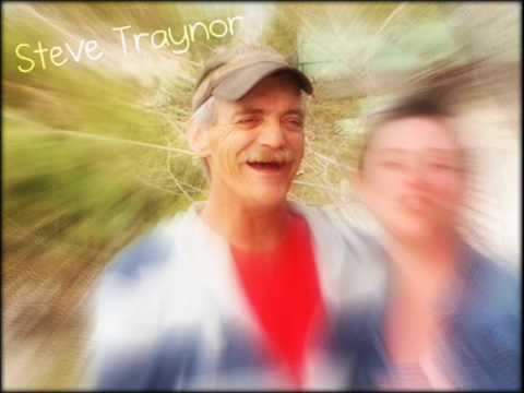 In Memoruim of Steve Traynor - Thank You.