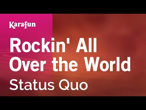 Karaoke Rockin' All Over The World - Status Quo *