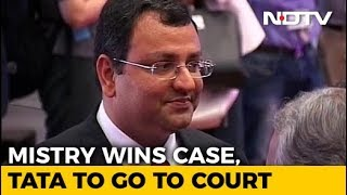 NCLAT Restores Cyrus Mistry As Executive Chairman Of Tata Sons