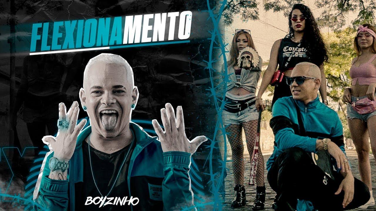 Boyzinho o Rei da Bregadeira - Flexionamento (CLIPE OFICIAL)