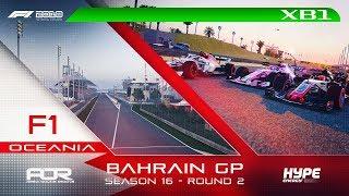 F1 2018   AOR Hype Energy F1 League   XB1 Oceania S3   R2: Bahrain GP