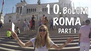 Roma'da Hırsızı Yakaladım - Hilal Şefkatli Roma Gezi Rehberi - Part 1