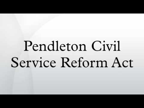 Pendleton Civil Service Reform Act