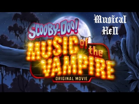 Scooby-Doo: Music of the Vampire (Musical Hell Review #52
