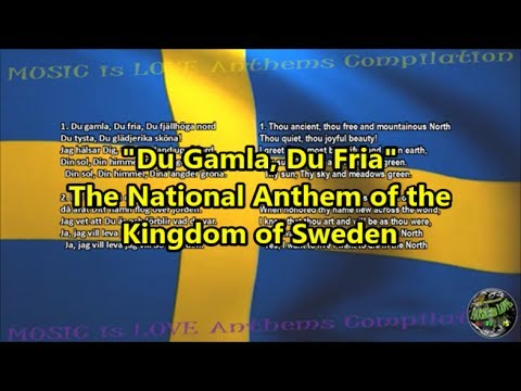Sweden National Anthem With Music Vocal And Lyrics Swedish W English Translation
