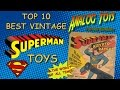 Top 10 Best Vintage Superman Toys - Superman Action Figure Collection