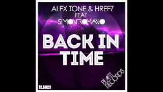 Alex Tone, Hreez ft Simon Romano_Back In Time (Radio Edit) [Cover Art]