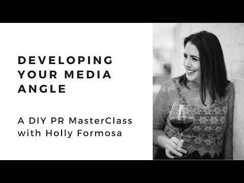DIY PR Masterclass: Developing Your Media Angle