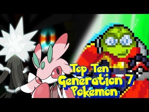 Top Ten Generation 7 Pokemon