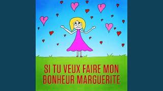 Si tu veux faire mon bonheur, Marguerite (Version playback instrumental)