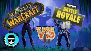 World Of Warcraft VS Fortnite ..... REALLY!