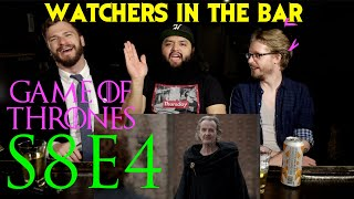 "Watchers in the Bar: Game of Thrones // S8E4 ""The Last of the Starks""  Recap!!!"