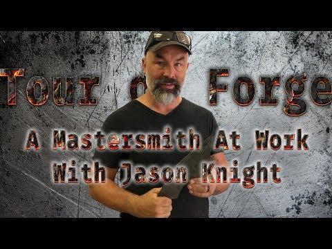 A Mastersmith At Work - Jason Knight - Tour de Forge