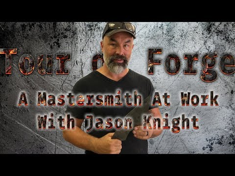 A Mastersmith At Work - Jason Knight - Tour De Forge