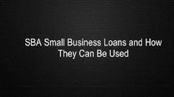 SBA Small Business Loans and How They Can Be Used