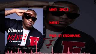 Hafeez - Minti (Prod. Studio Magic) (OFFICIAL AUDIO 2015)