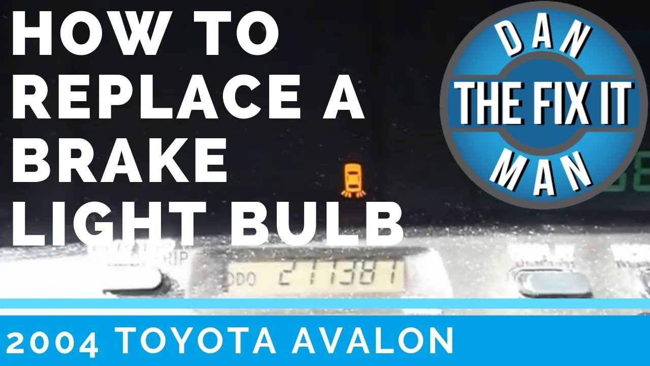 2004 toyota avalon dashboard warning light easy diy brake light bulb replacement youtube 2004 toyota avalon dashboard warning light easy diy brake light bulb replacement