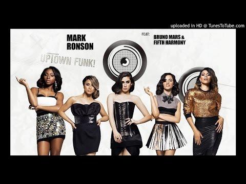Uptown Funk (Remix) - Mark Ronson Ft. Bruno Mars & Fifth Harmony