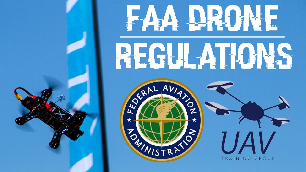 FAA Drone Regulations - YouTube
