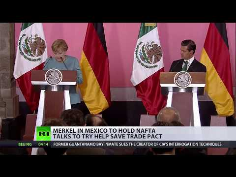 Merkel to hold NAFTA talks in Mexico to try help save trade pact