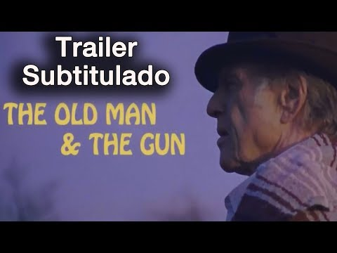 THE OLD MAN AND THE GUN - Full online Subtitulado al español - Robert Redford / Sissy Spacek / Tom Waits