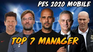 Top 7 Manager Pes 2020 Mobile