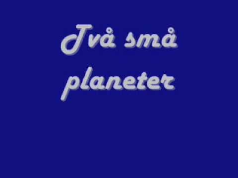 Två Små Planeter