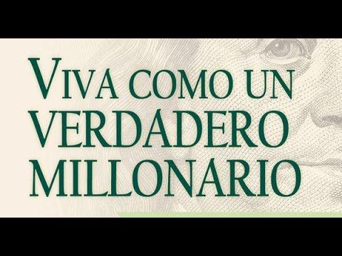 Viva Como un verdadero millonario Capitulo 1