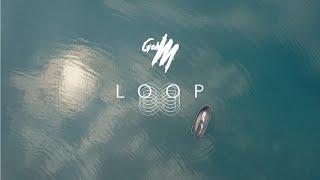LOOP - GOH MOfficial MV