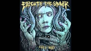 Execute The Sinner - Threnody (Full Album)