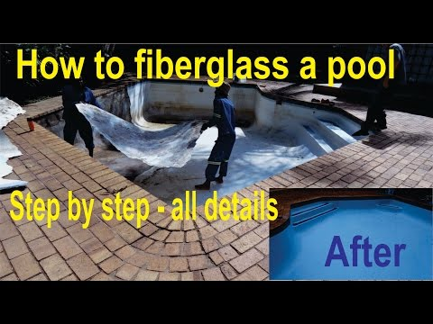 How to fiberglass your in-ground pool - Complete DIY - ALL Details!